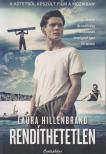 Laura Hillenbrand - Rendíthetetlen Filmes borítóval