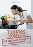 Tamás Kása - Tudatos konyha [eKönyv: epub,  mobi]