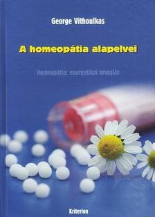 George Vithoulkas - A homeopátia alapelvei