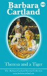 Barbara Cartland - Theresa And The Tiger [eKönyv: epub,  mobi]