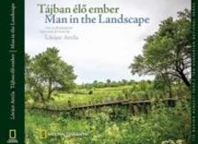 Lóránt Attila - Tájban élő Ember - Man in the Landscape