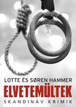 Lotte Hammer - Soren Hammer - Elvetemültek