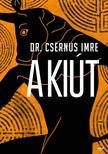 Csernus Imre Dr. - A kiút<!--span style='font-size:10px;'>(G)</span-->