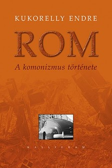 Kukorelly Endre - ROM [eKönyv: epub, mobi]
