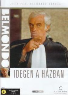 - IDEGEN A HÁZBAN