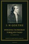 Johann Wolfgang Goethe - Iphigenia Tauriszban - Torquato Tasso [eKönyv: epub,  mobi]