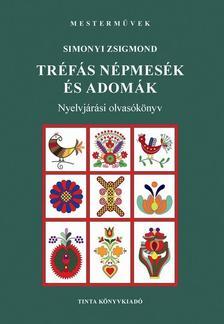 Simonyi Zsigmond - Tréfás népmesék és adomák