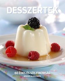 Csigó Zita - Liptai Zoltán - Desszertek - 60 édes és sós finomság minden alkalomra