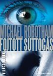 Michael Robotham - Fojtott suttogás [eKönyv: epub, mobi]<!--span style='font-size:10px;'>(G)</span-->