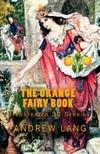 Lang Andrew - The Orange Fairy Book [eKönyv: epub,  mobi]