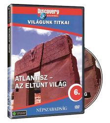 - Világunk titkai 06. - Atlantisz - Az eltűnt világ