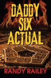 Railey Randy - Daddy Six Actual [eKönyv: epub,  mobi]