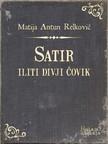 Relković Matija Antun - Satir iliti divji čovik [eKönyv: epub,  mobi]