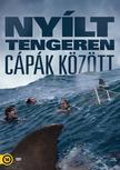 Gerald Rascionato - NYÍLT TENGEREN - CÁPÁK KÖZÖTT [DVD]