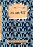 KOSZTOLÁNYI DEZSŐ - Nero, a véres költő - Talentum diákkönyvtár<!--span style='font-size:10px;'>(G)</span-->