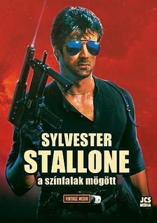 - Sylvester Stallone - A színfalak mögött