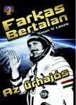 SIMON V. LÁSZLÓ - Farkas Bertalan. Az űrhajós<!--span style='font-size:10px;'>(G)</span-->