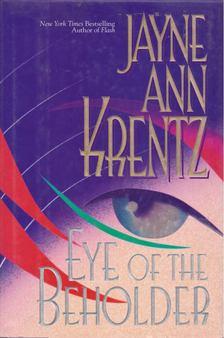 Ann Jayne Krentz - Eye of the Beholder [antikvár]