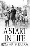 Honoré de Balzac - A Start in Life [eKönyv: epub,  mobi]