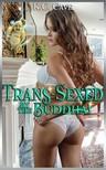Moira Nelligar K.C. Cave, - Trans-Sexed By The Buddha! [eKönyv: epub,  mobi]