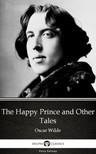 Delphi Classics Oscar Wilde, - The Happy Prince and Other Tales by Oscar Wilde (Illustrated) [eKönyv: epub,  mobi]