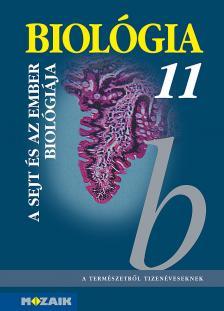 - MS-2642 BIOLÓGIA 11. - A SEJT ÉS AZ EMBER BIOLÓGIÁJA
