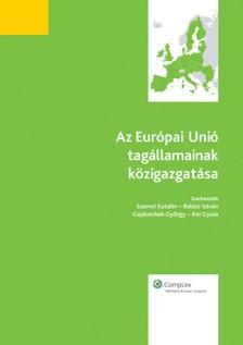 Az Európai Unió tagállamainak közigazgatása [eKönyv: epub, mobi]