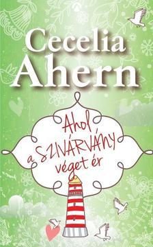 Cecelia Ahern - Ahol a szivárvány véget ér (új borítóval)