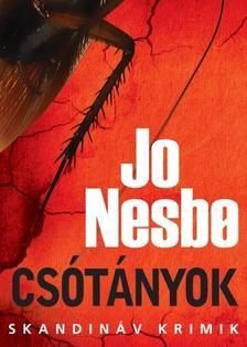 Jo Nesbo - Csótányok