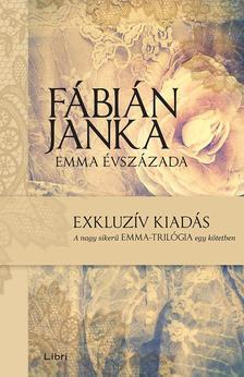 Fábián Janka - Emma évszázada
