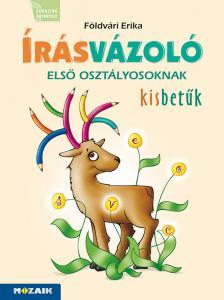FÖLDVÁRI ERIKA - MS-1651 ÍRÁSVÁZOLÓ 1. OSZTÁLYOSOKNAK KISBETŰK