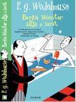 P. G. Wodehouse - Berti Wooster állja a sarat<!--span style='font-size:10px;'>(G)</span-->
