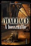 Edgar Wallace - Abosszúálló [eKönyv: epub, mobi]<!--span style='font-size:10px;'>(G)</span-->