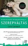 Cora Carmack - Szerepváltás [eKönyv: epub, mobi]