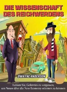 Anderson Dwayne - Die Wissenschaft des Reichwerdens [eKönyv: epub, mobi]