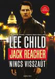 Lee Child - Jack Reacher - Nincs visszaút<!--span style='font-size:10px;'>(G)</span-->
