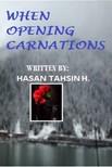 Hasan Tahsin H. - When Opening Carnations [eKönyv: epub,  mobi]