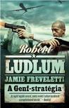 Robert Ludlum - A GENF-STRATÉGIA<!--span style='font-size:10px;'>(G)</span-->