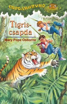 Mary Pope Osborne - TIGRISCSAPDA - CSODAKUNYHÓ 19.