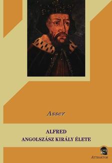 Asser - Alfred angolszász király élete ***