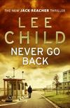Lee Child - Never Go Back