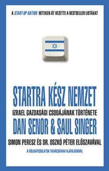 Dan Senor-Saul Singer - Startra kész nemzet