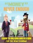 Anderson Dwayne - Money Never Enough [eKönyv: epub,  mobi]