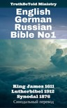 Joern Andre Halseth, King James, Martin Luther, TruthBeTold Ministry - English German Russian Bible No1 [eKönyv: epub,  mobi]