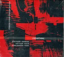 POULENC, BACEWICZ, ARNOLD, RODRIGO - UNEARTHING CD DUO FIGER - KHANINA, VIOLIN: GUY FIGER, PIANO: ANNA KHANINA