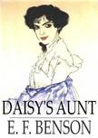 BENSON, E.F. - Daisy's Aunt [eKönyv: epub,  mobi]