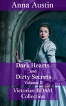 Austin Anna - Dark Hearts and Dirty Secrets - Volume II [eKönyv: epub,  mobi]