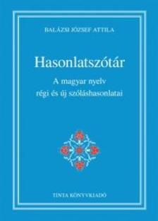 Balázsi József Attila - Hasonlatszótár
