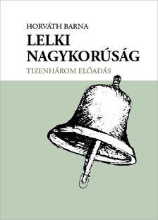 Horváth Barna - Lelki nagykorúság