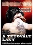 Stieg Larsson - A tetovált lány [eKönyv: epub, mobi]<!--span style='font-size:10px;'>(G)</span-->